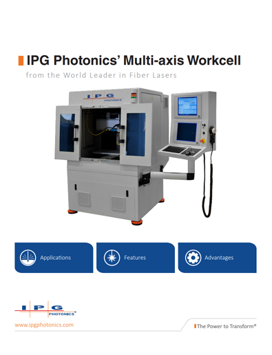 IPG's Multi-Axis Cutting, Marking and Welding Laser Brochure
